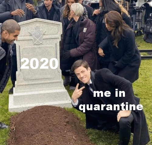 A meme depicting how I'm feeling about this year right now.